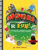 Movies R Fun!: A Collection of Cinematic Classics for the Pre-(Film) School Cinephile (Lil Inappropriate Books)