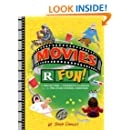 Movies R Fun!: A Collection of Cinematic Classics for the Pre-(Film) School Cinephile (Lil' Inappropriate Books)