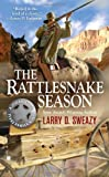 img - for The Rattlesnake Season (A Josiah Wolfe Novel) book / textbook / text book