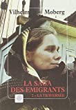 La Saga des émigrants, tome 2 ; La traversée (French Edition) (2910030571) by Moberg, Vilhelm