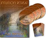 Intuition Retreat: You Have All The Equipment... Learn How It Operates