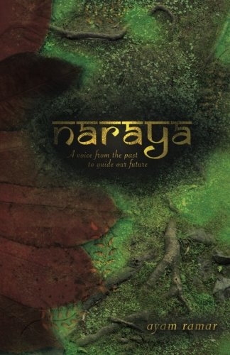 naraya-a-voice-from-the-past-to-guide-our-future