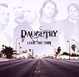 echange, troc Daughtry - Leave This Town