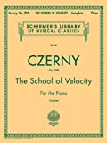 The School of Velocity, Op. 299 (Complete): For The Piano (Schirmer's Library of Musical Classics Vol. 161)