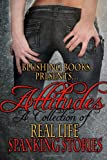 img - for Attitudes: A Collection of Real-Life Spanking Stories book / textbook / text book