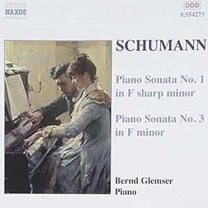 Schumann-Piano Sonatas 1 & 3