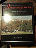 img - for A walk through the past: San Jose's Oak Hill Memorial Park book / textbook / text book