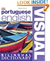 Portuguese-English Visual Bilingual Dictionary (DK Bilingual Dictionaries)
