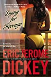 Dying for Revenge (0451227530) by Dickey, Eric Jerome