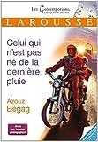 echange, troc Azouz Begag - Celui qui n'est pas né de la dernière pluie