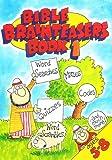 Bible Brain Teasers: Book 1 (Bk. 1)