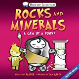 Basher Science: Rocks and Minerals: A Gem of a Book (0753466147) by Basher, Simon