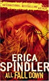 All Fall Down (MIRA) (MIRA) (0778301648) by Erica Spindler
