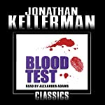 Blood Test: Alex Delaware, Book 2 | Jonathan Kellerman