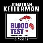 Blood Test: Alex Delaware, Book 2 | Jonathan Kellerman