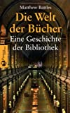 img - for Die Welt der B cher book / textbook / text book