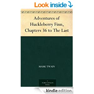Adventures of Huckleberry Finn, Chapters 36 to The Last