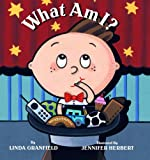 What Am I? (0887768121) by Granfield, Linda