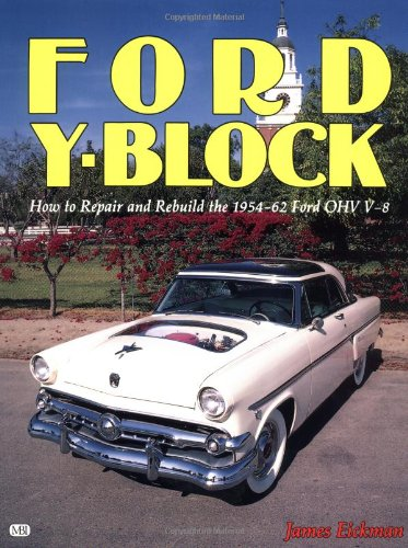 Ford Y-Block How to Repair and Rebuild the 1954-62 Ford OHV V-8087946108X : image