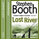 Lost River (       UNABRIDGED) by Stephen Booth Narrated by Mike Rogers