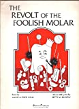 img - for The Revolt of the Foolish Molar (Teacher's Manual - Piano/Vocal Score - U10) book / textbook / text book