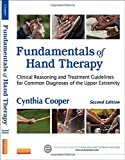 img - for Fundamentals of Hand Therapy: Clinical Reasoning and Treatment Guidelines for Common Diagnoses of the Upper Extremity, 2e book / textbook / text book