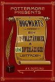 eBooks - Hogwarts: Ein unvollst�ndiger und unzuverl�ssiger Leitfaden (Kindle Single) (Pottermore Presents - Deutsch)