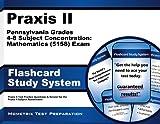Praxis II Pennsylvania Grades 4-8 Subject Concentration: Mathematics (5158)