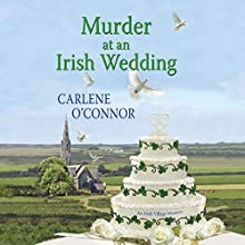 Murder at an Irish Wedding Audiobook by Carlene O'Connor Narrated by Caroline Lennon