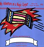 My Adventure on a Magic Carpet