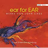 ear for Ear: Works by John Cage