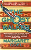 The Ghost Walker (A Wind River Reservation Myste)