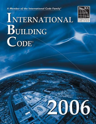 2006 International Building Code - Soft-cover - ICC (distributed by Cengage Learning) - IC-3000S06 - ISBN: 1580012515 - ISBN-13: 9781580012515