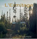 L'Ermitage: ABITIBI (French Edition)
