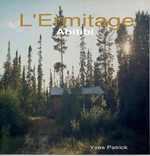 Couverture du livre L'Ermitage: ABITIBI