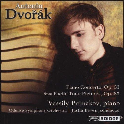 Dvorák: Piano Concerto, Op. 33; Poetic Tone Pictures, Op. 85