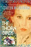 The Thorn Birds (0060837551) by Colleen McCullough