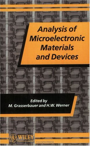 Analysis of Microelectronic Materials and Devices