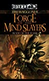Forge of the Mind Slayers: The Blade of the Flame, Book 2