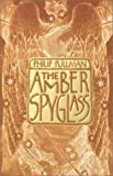 The Amber Spyglass (0375823352) by Pullman, Philip