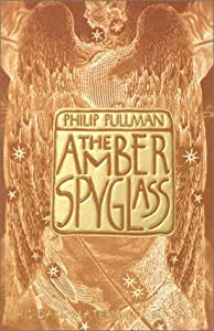 Cover of &quot;The Amber Spyglass (His Dark Ma...