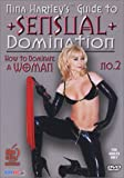 Sex / How to: Nina Hartley's Guide to Sensual Domination No. 2 - How to Dominate a Woman DVD