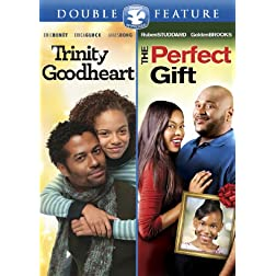 Trinity Goodheart / The Perfect Gift