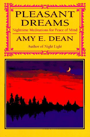 Pleasant Dreams: Nighttime Meditations for Peace of Mind/155, Amy Dean