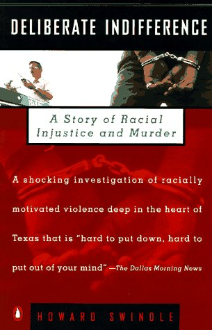 Deliberate Indifference: A Story of Racial Injustice and Murder