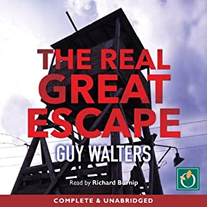 The Real Great Escape | [Guy Walters]