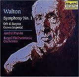 Walton: Symphony No. 1; Orb & Sceptre; Crown Imperial