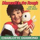 Songtexte von Charlotte Diamond - Diamond in the Rough