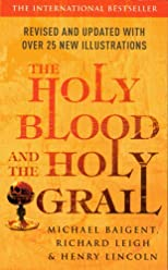 THE HOLY BLOOD AND THE HOLY GRAIL - with - THE MESSIANIC LEGACY