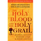 The Holy Blood and the Holy Grail ~ Michael Baigent